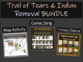 Trail of Tears & Indian Removal Bundle (Comic & Map Activity, Primary Source)
