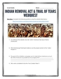 Trail of Tears and Indian Removal Act - Webquest with Key