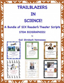 Trailblazers in Science(SIX STEM Biographical Plays)BUNDLE of RESOURCES
