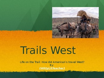 Trails West: Westward Expansion Oregon Trail, Mormon Trail