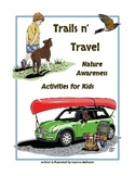 Trails & Travel  Nature Awareness Activities for Kids