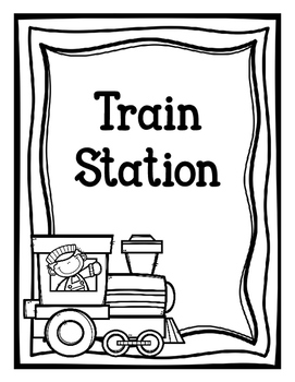Train Station (Dramatic Play) Freebie-Black & White Version