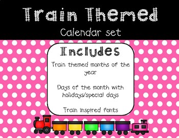 Train Themed Calendar Set