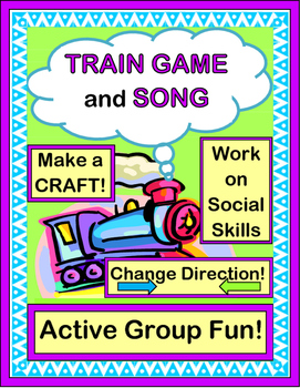 """""""Train Game!"""" - Group Game, Song and Craft"""