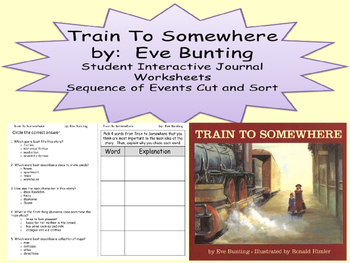 Eve Bunting Train To Somewhere Journal Sequence Cause Effect Comprehension