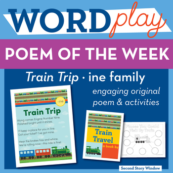 Train Trip - ine Word Family Poem of the Week