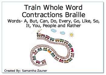Train Whole Word Contractions Braille
