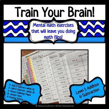 Train Your Brain Level 1- Addition & Subtraction
