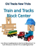 """Train and Track Block Center- """"Old Tracks, New Tricks"""""""