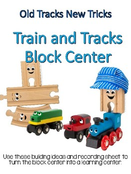 "Train and Track Block Center- ""Old Tracks, New Tricks"""