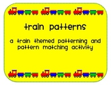 Train patterning and pattern matching center activty