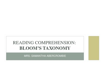 Training Module - Reading Comprehension and Bloom's Taxonomy