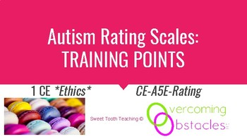 Training Points - Autism Rating Scales BCBA ACE CE/Training