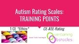 Training Points - Autism Rating Scales BCBA ACE CE/Training