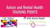 Training Points - Autism and Mental Health BCBA ACE CE/Training