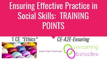 Training Points - Choosing Effective Practice BCBA ACE CE/Training