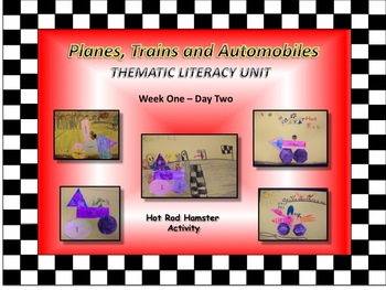Planes, Trains, and Automobiles - A Thematic Transportation Literacy Unit
