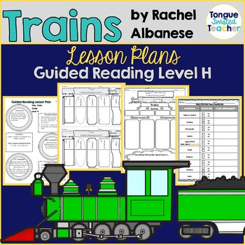 Trains (Rachel Albanese) Non-Fiction Text Feature Guided R
