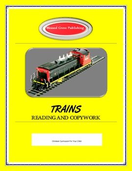 Trains Reading and Copywork