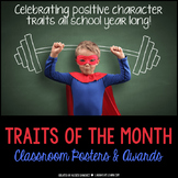 Character Traits of the Month {Posters & Awards}