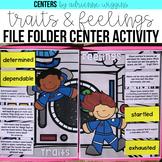 Traits & Feelings File Folder Center