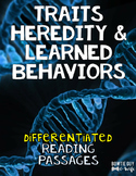 Traits, Heredity, & Learned Behaviors Differentiated Nonfiction Reading Passages
