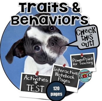 Inherited Traits and Learned Behaviors- PowerPoint, Activities, Lab, & Test