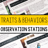 Traits and Behaviors Observation Stations