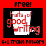 Free! Traits of Good Writing Posters - 6+1 Traits - Black/