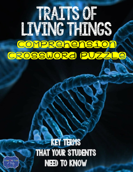 Traits of Living Things Comprehension Crossword