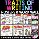 Traits of Writing - 8 Six Traits Posters, Word Wall, and F