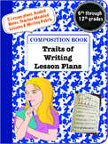 Traits of Writing Modeled Lesson Plans for Middle & High School Special Ed