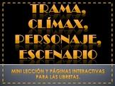 Trama, Clímax, Personaje, Escenario