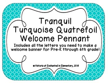 Tranquil Turquoise Quatrefoil Welcome Pennant