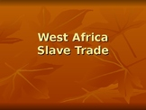 Trans-Atlantic Slave Trade - West African Slavery