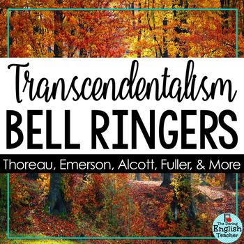 Transcendentalism Bell Ringers: Thoreau, Emerson, Fuller, Alcott, & More