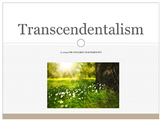 Transcendentalism PowerPoint and Emerson's Self-Reliance Project