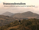 Transcendentalism PowerPoint- The American Transcendentalists