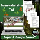 Transcendentalism Test - Emerson & Thoreau [Print & Digital Google Form]