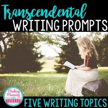 Transcendentalism Writing Prompts - High School