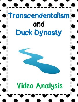 Transcendentalism and Duck Dynasty - Video Analysis