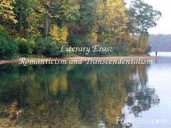 Transcendentalism/Romanticism Power Point