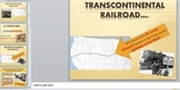 Transcontinental Railroad Powerpoint