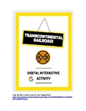 Transcontinental Railroad Digital Interactive Activity
