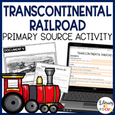 Transcontinental Railroad Activity   Primary Sources DBQ   Printable & Digital