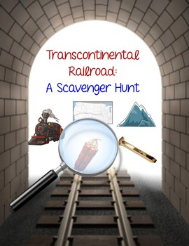 Transcontinental Railroad: Scavenger Hunt