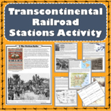 Transcontinental Railroad Stations Activity (Print and Dig