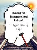 Transcontinental Railroad: Study Tips