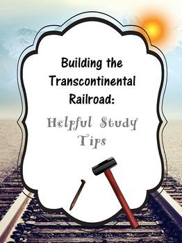 Transcontinental Railroad: Study Tips