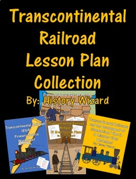 Transcontinental Railroad Lesson Plan Collection